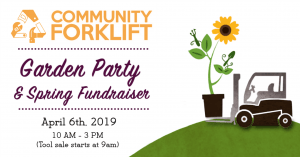2019 Garden Party Community Forklift