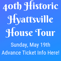 Hyattsville Historic House Tour happening along Route 1 Corridor May 19th!