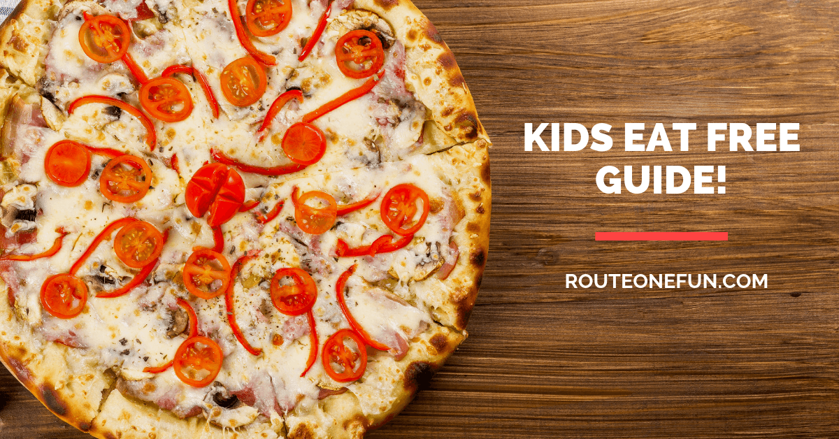 Kids Eat Free Restaurants Near Route 1, Maryland and Washington DC
