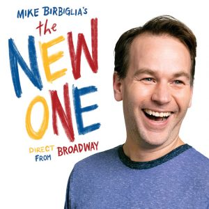 """Win two tickets to see Mike Birbiglia's """"The New One"""""""