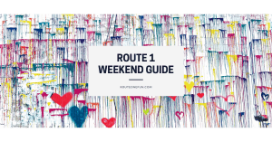 Route One Fun's Weekend Guide is up!
