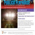 Theatre Tech Workshop at the Publick Playhouse