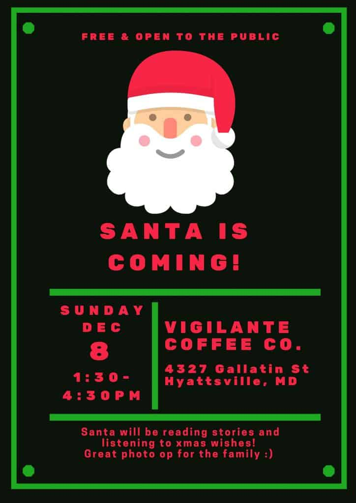 Santa's coming to Vigilante Coffee in Hyattsville!