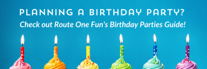Route One Fun Birthday Parties Guide