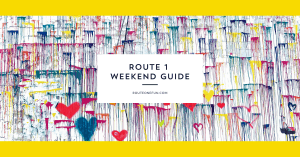Route One Fun's Weekend Guide