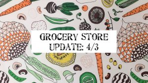 Route 1 Grocery Store Updates during COViD-19